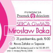 Mirosław Baka - Spotkanie charytatywne - Serca Gwiazd