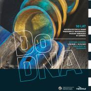 Do DNA . 50 lat archeologicznych badań podwodnych Narodowego Muzeum Morskiego