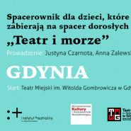 "Spacer teatralny ""Teatr i morze"""