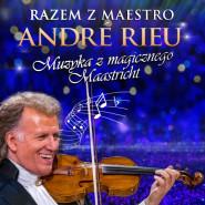 Razem z André Rieu. Muzyka z magicznego Maastricht