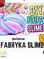Jesienna Fabryka Slime
