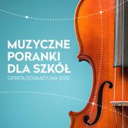 Muzyczne poranki dla szkół