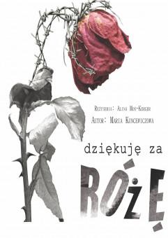 Dziękuję za różę - Bałtycki Teatr Dramatyczny w Koszalinie