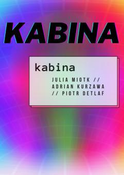 Wystawa twórczości kolektywu KABINA