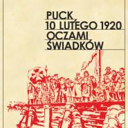 Puck 10 lutego 1920 oczami świadków