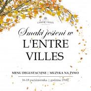 Smaki Jesieni w L'Entre Villes