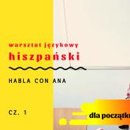 Warsztat językowy - hiszpański poziom A1