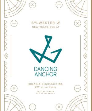 Kolacja Sylwestrowa w Dancing Anchor