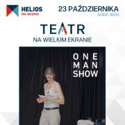 Helios na Scenie: To nie jest kraj dla wielkich ludzi/One Man Show