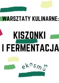 Warsztaty kulinarne: kiszonki i fermentacja