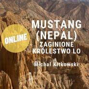 Mustang (Nepal) - zaginione Królestwo Lo