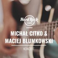 Koncert Michał Citko&Maciej Blumkowski