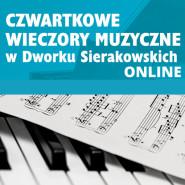Czwartkowy Wieczór Muzyczny - online