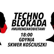 Techno Blokada | Gdynia