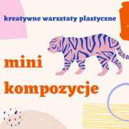 Mini kompozycje warsztaty plastyczne z Aurelią Buczek