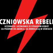 Gdyński Strajk Uczniowski - Uczniowska Rebelia