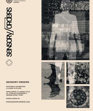 Sensory Orders - wystawa z cyklu Art+Science Meeting
