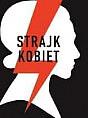 Spontaniczny Strajk Kobiet Blokada Gdynia