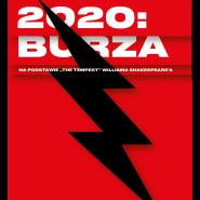 Streaming spektaklu TR Warszawa 2020: Burza w kinie!
