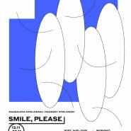 Smile, please / Magdalena Kirklewska i Ksawery Kirklewski / Windows 2020