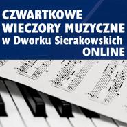 Czwartkowe Wieczory Muzyczne - Online