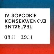 IV Sopockie Konsekwencje Teatralne | ONLINE
