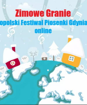 """""""Zimowe Granie"""" Ogólnopolski Festiwal Piosenki Gdynia 2020"""
