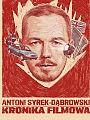 Antoni Syrek-Dąbrowski / Kronika Filmowa