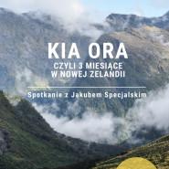 Kia ora, czyli 3 miesiące w Nowej Zelandii