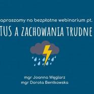 Webinarium: TUS a zachowania trudne