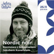 Nordic noir. Rozmowa z Sebastianem Jakubem Konefałem