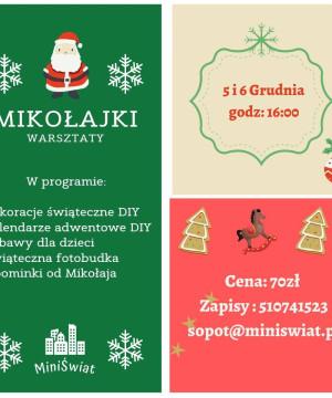 Mikołajki- Warsztaty w MiniŚwiecie