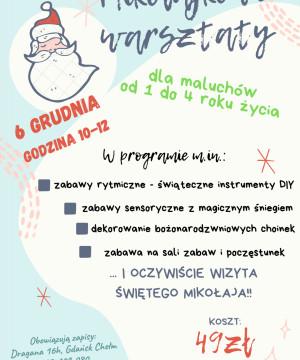 Mikołajki - warsztaty dla dzieci(od 1 do 4 roku życia)