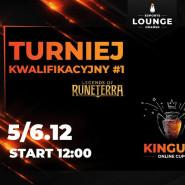 Kinguin Online Cup - LOR - Kwalifikacje #1 Wydarzenie online