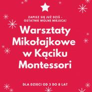 Warsztaty Mikołajkowe w Kąciku Montessori