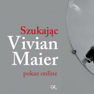 Kino Żak w twoim domu | Szukając Vivian Maier