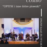 Anda Kitschman Combo OPIUM i inne dobre piosenki