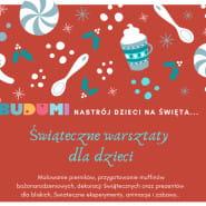Warsztaty świąteczne w BUDUMI - Dekorowanie pierniczków i koralikowa fabryka prezentów