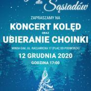 Wigilia dla Sąsiadów - Koncert i Ubieranie Choinki