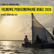 Filmowe Podsumowanie Roku - 8. Przegląd Ambitnego Kina w Gdańsku