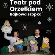 Teatr pod Orzełkiem: Bajkowa szopka