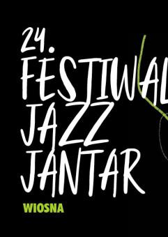 24. Festiwal Jazz Jantar / maj 2021