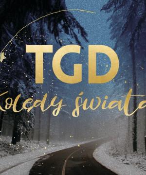 TGD: Kolędy Świata + Goście