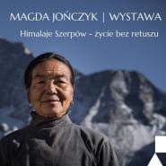 Wystawa fotograficzna: Himalaje Szerpów  życie bez retuszu.