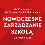 Konferencja dla Dyrektorów Szkół Średnich