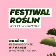 Festiwal Roślin - wielka wyprzedaż roślin doniczkowych w Trójmieście