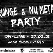 Grunge & Nu Metal Party (on-line)
