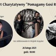 """Koncert Charytatywny """"Pomagamy Gosi Razem"""""""