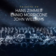 Tribute to Hans Zimmer, Ennio Morricone, John Willams