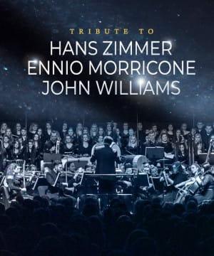 Tribute to Hans Zimmer, Ennio Morricone, John Willams